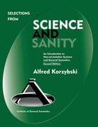 Selections from Science and Sanity by Alfred Korzybski