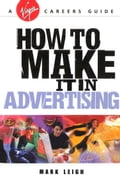 How To Make It In Advertising d083fbe2-23e3-48cd-b60c-bed49bc1f919