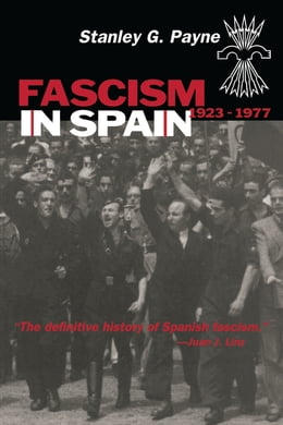 Book Fascism in Spain, 1923-1977 by Payne, Stanley G.