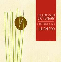 Book Feng Shui Dictionary by Lillian Too