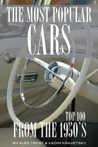 Most Popular Cars from the 1950's: Top 100 by alex trostanetskiy