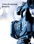 Video Production Business by V.T.