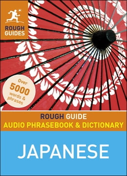 Book Rough Guide Audio Phrasebook and Dictionary - Japanese by Rough Guides