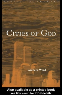 Book Cities of God by Ward, Graham