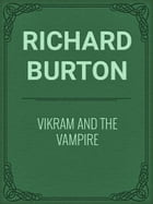 Vikram and The Vampire by Richard Burton