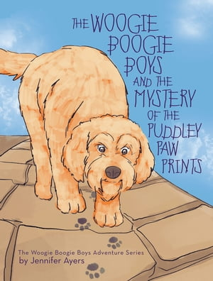 The Woogie Boogie Boys and the Mystery of the Puddley Paw Prints