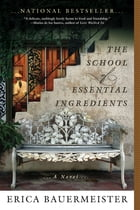 The School of Essential Ingredients Cover Image
