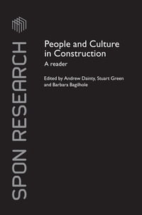 People and Culture in Construction: A Reader
