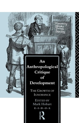 Book An Anthropological Critique of Development by Hobart, Mark