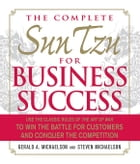 The Complete Sun Tzu for Business Success: Use the Classic Rules of The Art of War to Win the…