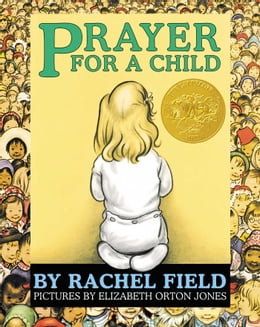 Book Prayer for a Child by Rachel Field
