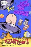 Plastic Babyheads from Outer Space: Book Two, Kzaphtermath!