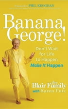 Banana George! by Karen Putz