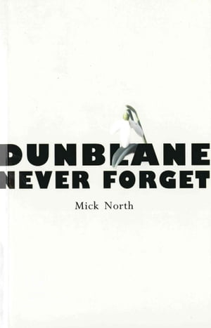 Dunblane Never Forget