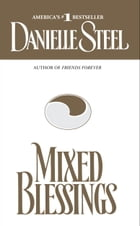Mixed Blessings: A Novel by Danielle Steel