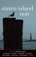 Staten Island Noir by Patricia Smith
