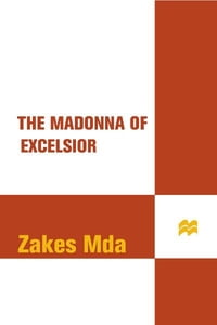 The Madonna of Excelsior: A Novel