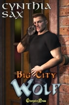 Big City Wolf (Big City) by Cynthia Sax