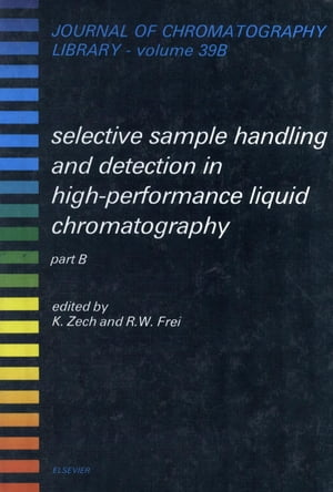 Selective Sample Handling and Detection in High-Performance Liquid Chromatography