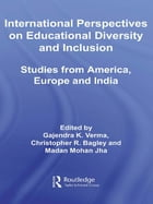 International Perspectives on Educational Diversity and Inclusion: Studies from America, Europe and…