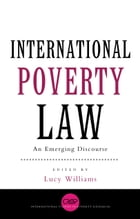International Poverty Law: An Emerging Discourse