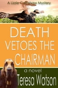Death Vetoes The Chairman