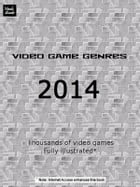 Video Game Genres 2014 by Steffan McAllister
