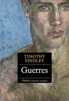 Guerres by Timothy Findley