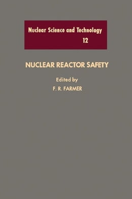 Book Nuclear Reactor Safety by Farmer, F