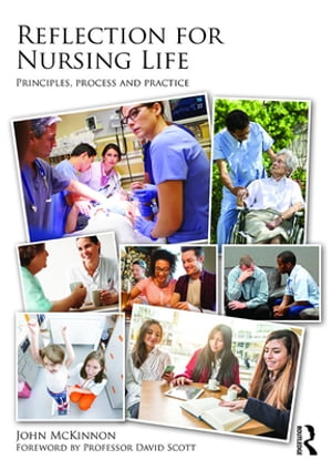 Reflection for Nursing Life Principles,  Process and Practice