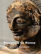 Florence to Rome by Enrico Massetti