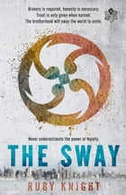 The Sway by Ruby Knight
