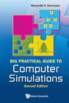 Big Practical Guide to Computer Simulations by Alexander K Hartmann