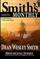 Smith's Monthly #4 by Dean Wesley Smith