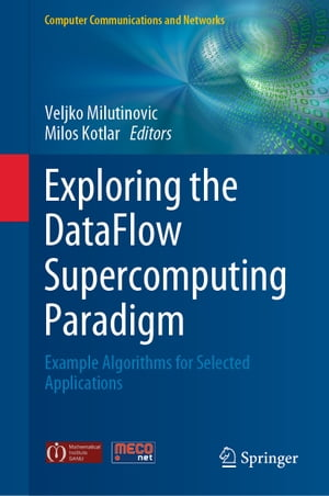 Exploring the DataFlow Supercomputing Paradigm: Example Algorithms for Selected Applications
