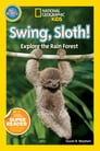 National Geographic Readers: Swing Sloth! Cover Image