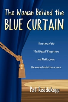 The Woman Behind the Blue Curtain