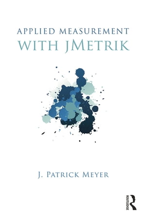 Applied Measurement with jMetrik