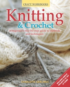 Craft Workbook: Knitting & Crochet