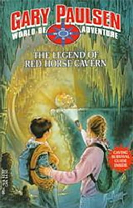 Book The Legend of Red Horse Cavern by Gary Paulsen