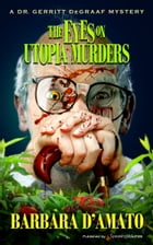 The Eyes on Utopia Murders by Barbara D'Amato
