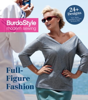 Full-Figure Fashion 24 Plus-Size Patterns for Every Day