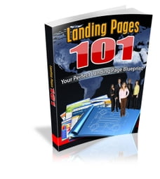 Landing Pages 101: Your Perfect Landing Page