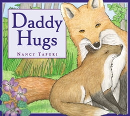 Book Daddy Hugs by Nancy Tafuri