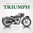 British Motorcycles: Triumph by James Robinson