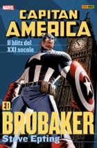 Capitan America Brubaker Collection 4: Il Blitz Del Xxi Secolo by Ed Brubaker