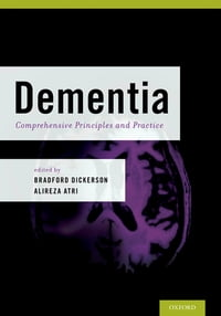 Dementia: Comprehensive Principles and Practices