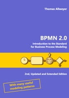 BPMN 2.0: Introduction to the Standard for Business Process Modeling by Thomas Allweyer