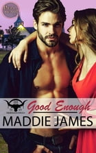 Good Enough by Maddie James