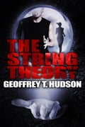 The String Theory 6efe81fe-d68c-462a-b8f0-51b7e35b0604